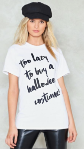 Too Lazy to Buy a Halloween Costume t-shirt
