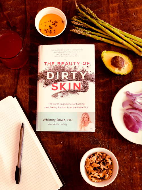 The Beauty of Dirty Skin by Dr. Whitney Bowe