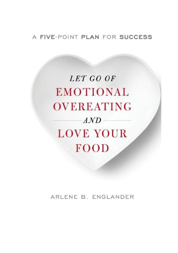 Let Go Of Emotional Overeating